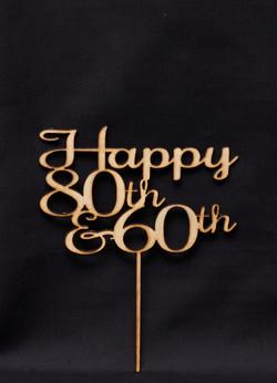 Happy 80th & 60th - Wood