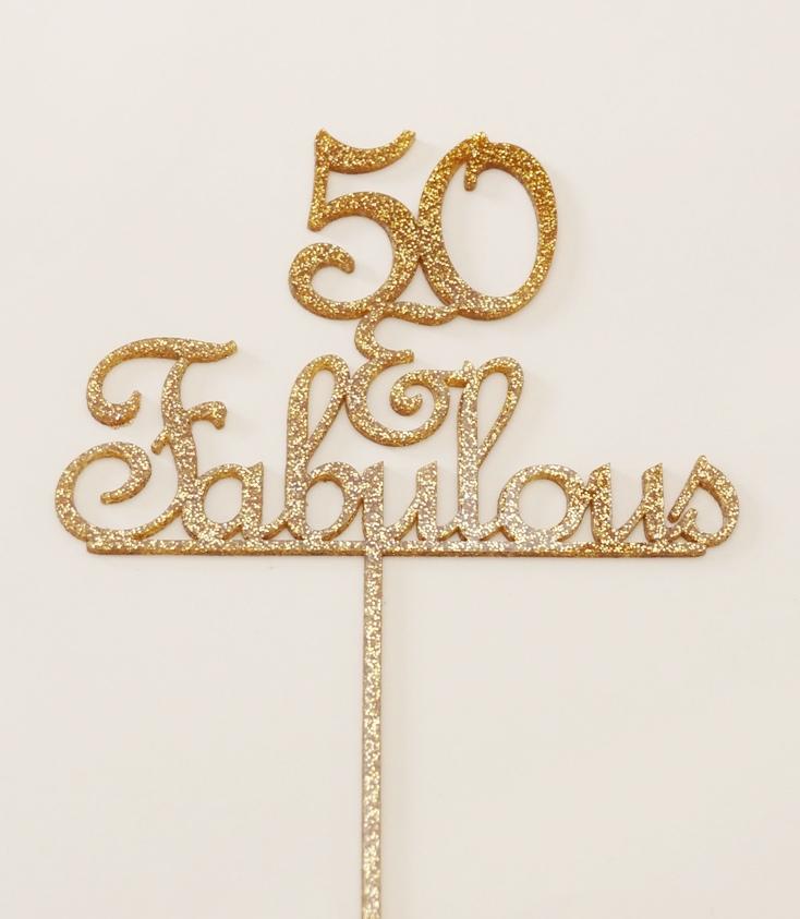 Gold Glitter Acrylic 50 & Fabulous
