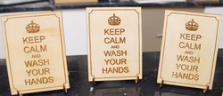 Keep Calm & Wash Your Hands 1
