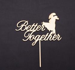 Better Together - Wood