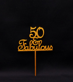 50 & Fabulous - Gold glitter Acrylic