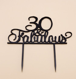 30 and Fabulous Cake Topper