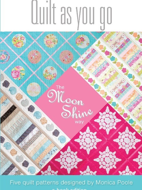 Quilt As You Go the Moonshine Way PDF Book