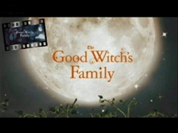Good Witch's Family DVD