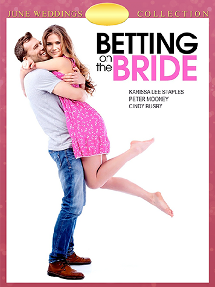 Betting on the Bride (2017) DVD