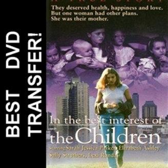 In the Best Interest of the Children DVD 1992