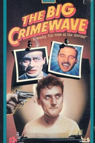 The Big Crime Wave 1985 DVD John Paizs