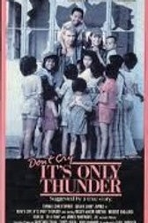 Don't Cry Its Only Thunder 1982 DVD