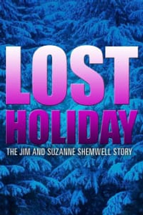 Lost Holiday: The Jim And Suzanne Shemwell Story 2007 DVD