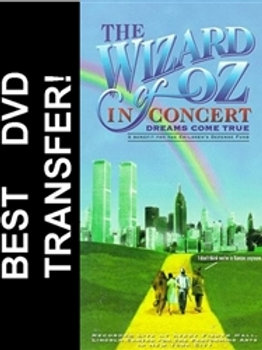 The Wizard Of Oz In Concert: Dreams Come True 1995