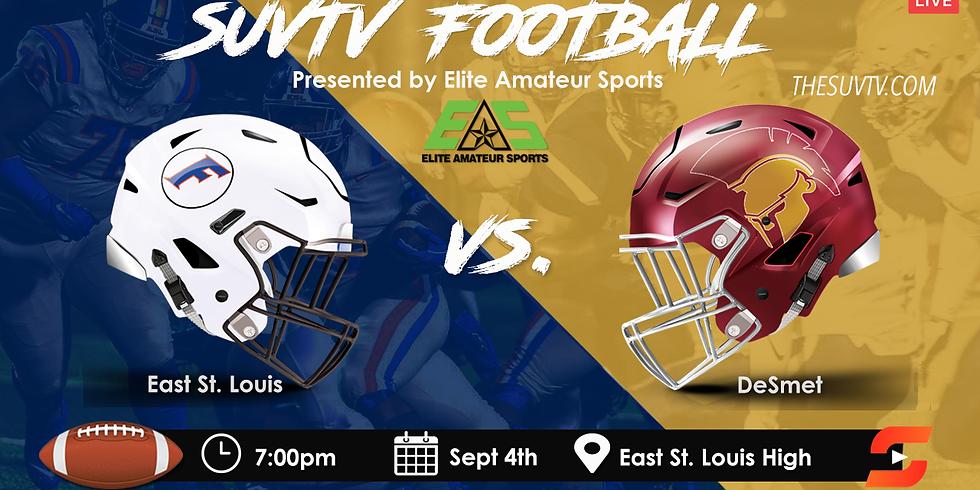 SUVtv Football - East St. Louis (IL) vs. DeSmet (MO)