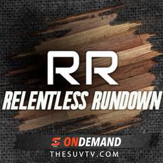 RELENTLESS RUNDOWN