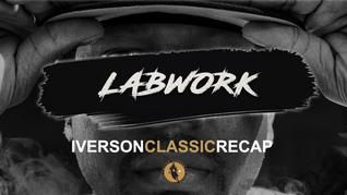 LABWORK - IVERSON CLASSIC RECAP