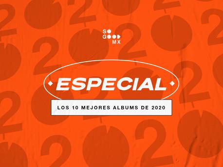 10 discos que mejoraron nuestro 2020
