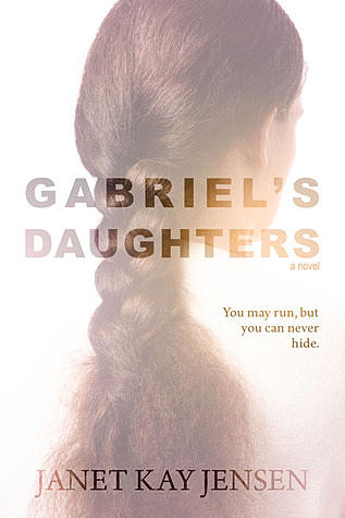 Janet Kay Jensen: Gabriel's Daughters Book Synopsis