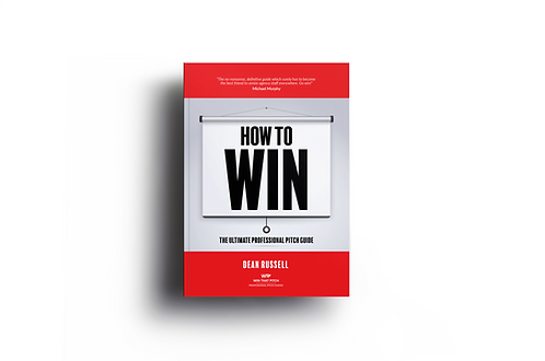 How To Win: The Ultimate Professional Pitch Guide
