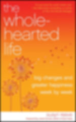 The Whole Hearted Life by Susyn Reeve