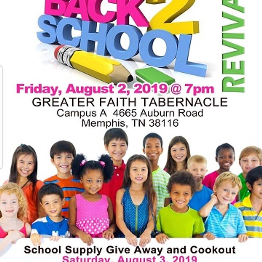 Fri Aug 2-3, Back 2 School Revival & School Supply Event