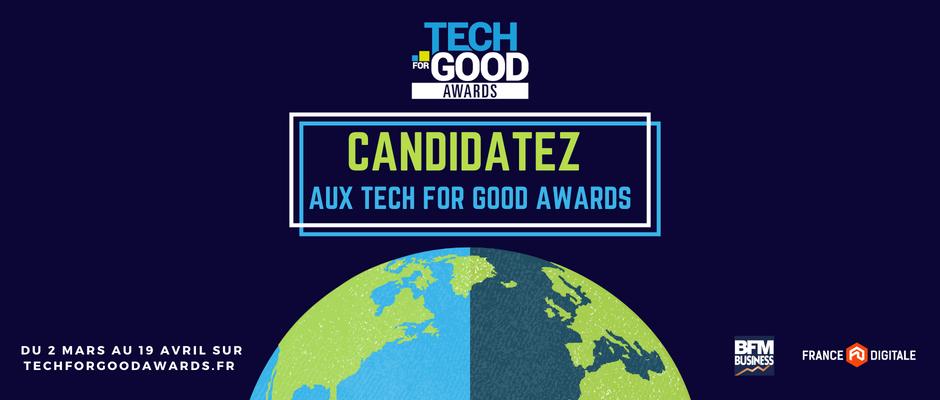 Appel à candidatures: Candidatez aux Tech For Good Awards!