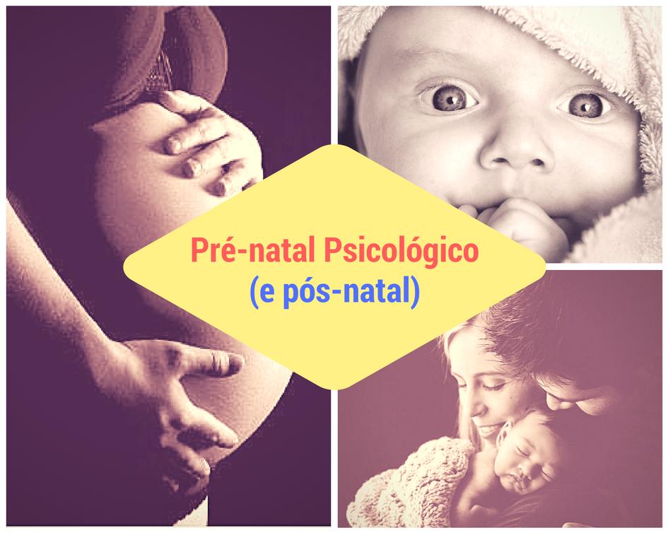 Pré-natal e pós-natal psicológico