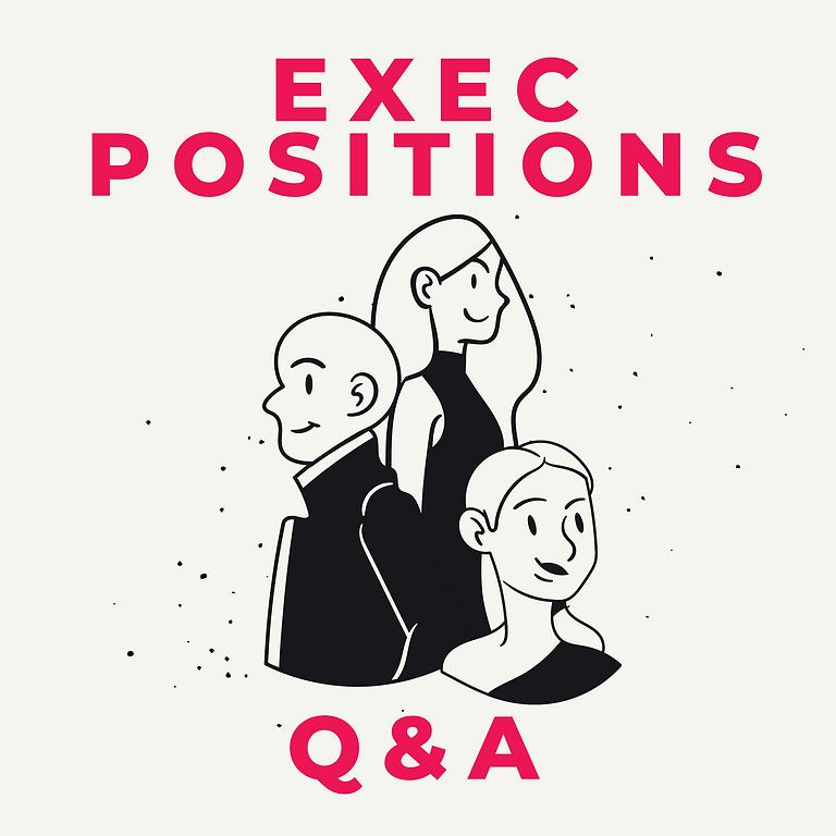 Exec Positions - Q&A