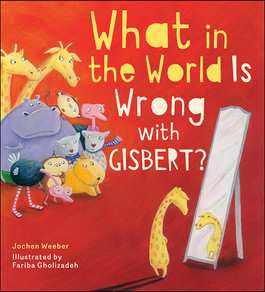 What in the World Is Wrong with Gisbert?