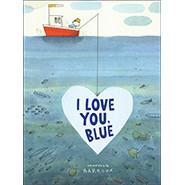 I Love You, Blue