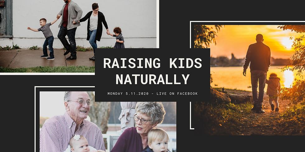 Raising Kids Naturally   MAXKIDS