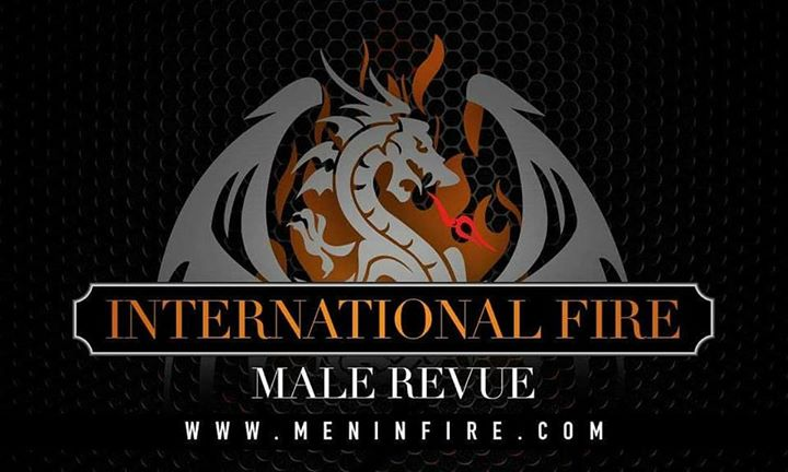 International Fire Male Revue