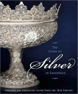 THE STORY OF SILVER IN SAVANNAH