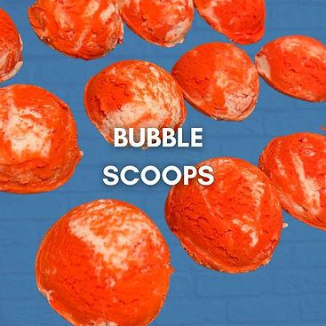 Bubble sccops