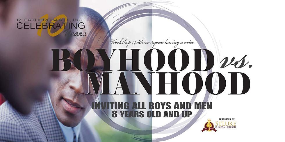 Boyhood vs. Manhood