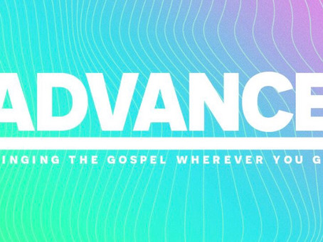 Advance the Gospel