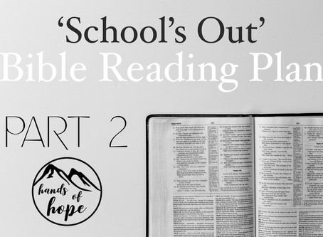 'School's Out' Bible Reading Plan - Part 2
