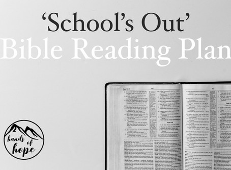 'School's Out' Bible Reading Plan