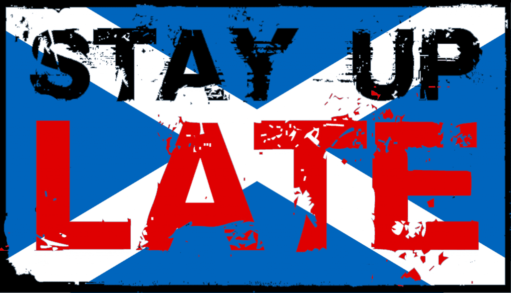 Stay Up Late Scotland - DJ Takeover