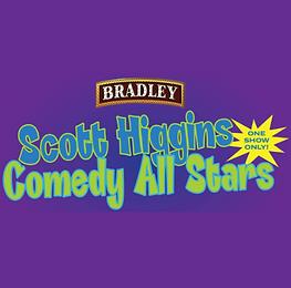 Scott Higgins Comedy All Stars