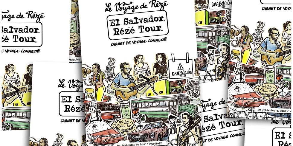 #lancement : El Salvador Rézé Tour -carnet de voyage connecté