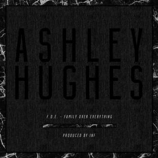 ASHLEY HUGHES // F.O.E.