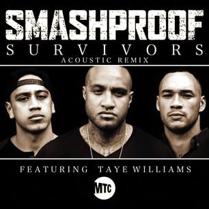 SMASHPROOF // SURVIVORS ACOUSTIC (FEAT. TAYE WILLIAMS)