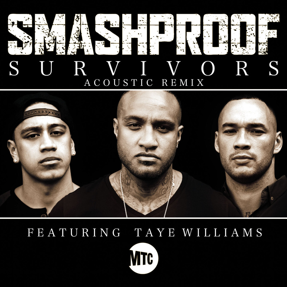 SMASHPROOF // SURVIVORS ACOUSTIC (FEAT. TAYE WILLIAMS)