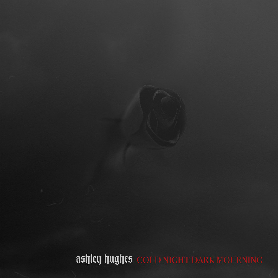 ASHLEY HUGHES // COLD NIGHT DARK MOURNING (ALBUM)