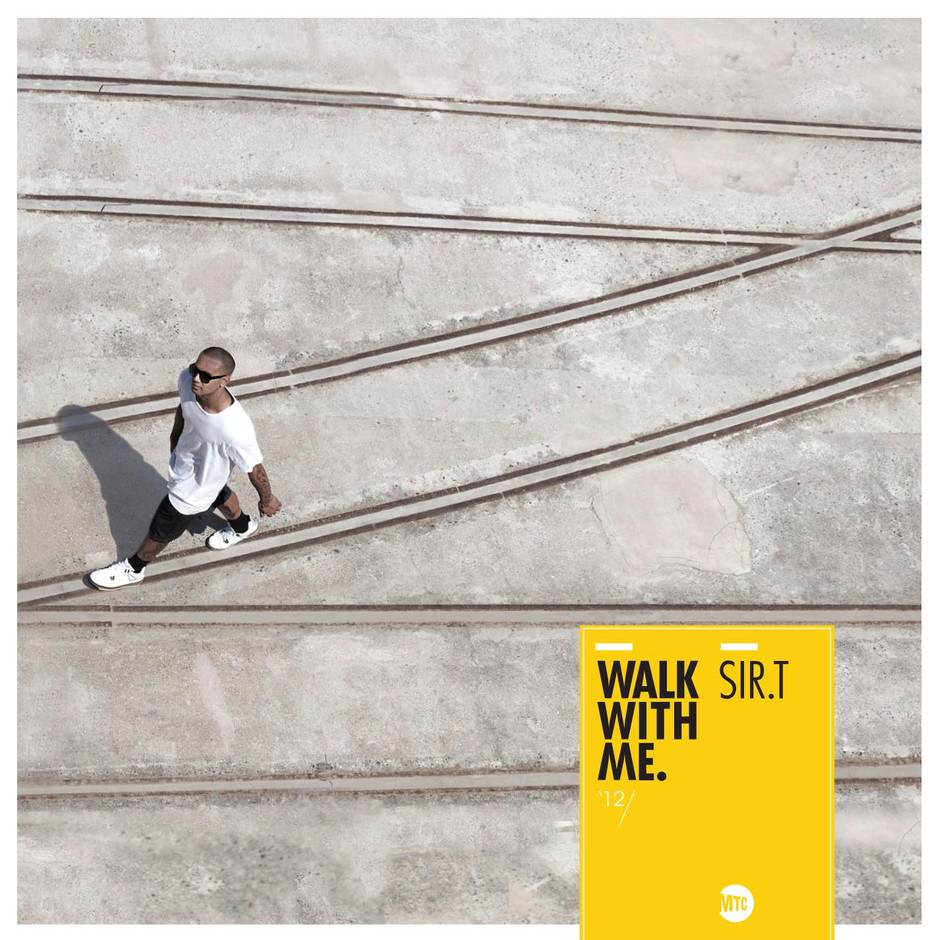 SIR T // WALK WITH ME (Album)