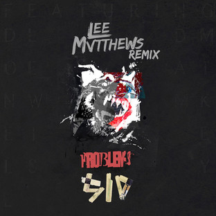 SID DIAMOND // PROBLEMS (FEAT. DONELL LEWIS) [LEE MVTTHEWS REMIX]