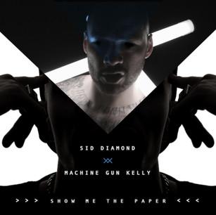 SID DIAMOND // SHOW ME THE PAPER