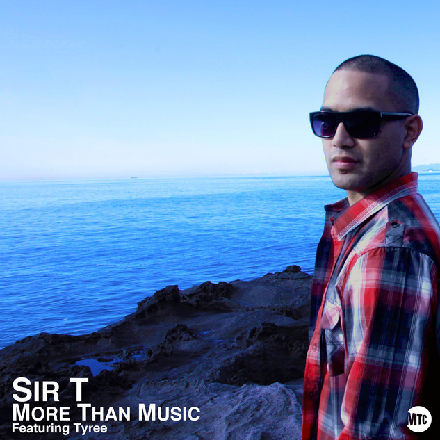 SIR T // MORE THANK MUSIC (FEAT. TYREE)