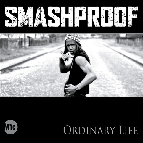SMASHPROOF // ORDINARY LIFE