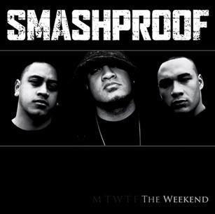 SMASHPROOF // THE WEEKEND (ALBUM)