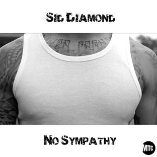 SID DIAMOND // NO SYMPATHY