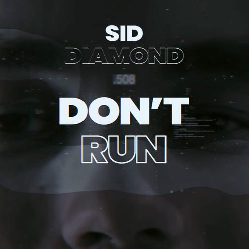 Sid-Diamond---Don't-Run.jpg